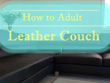 How to Clean a Sectional Leather Couch