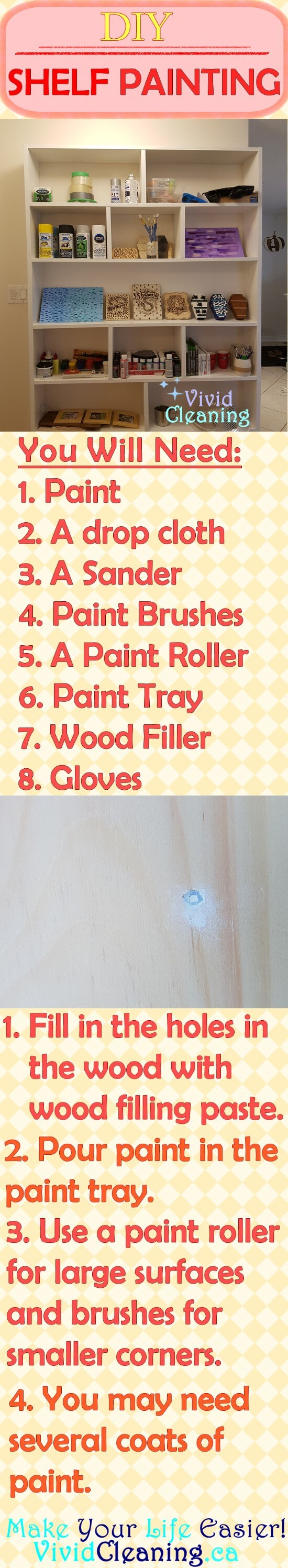 You will need: Paint A drop cloth or newspapers A Sander (optional) Paint Brushes Paint Roller Paint Tray Wood Filler Gloves Fill in the holes in the wood with wood filling paste. Pour paint in the paint tray. Use a paint roller for large surfaces and brushes for smaller corners You may need several coats of paint.