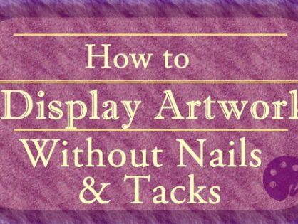 How to Hang Artwork Without Nails and Tacks